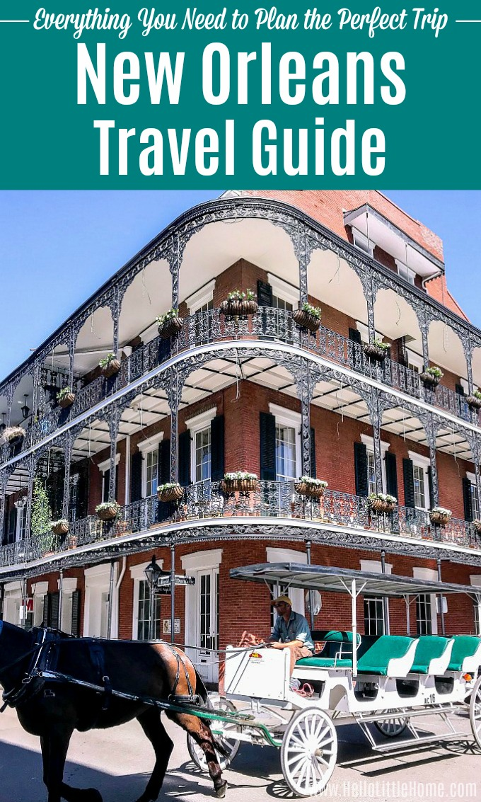 A New Orleans Travel Guide with a photo of an ornate building in the French Quarter.
