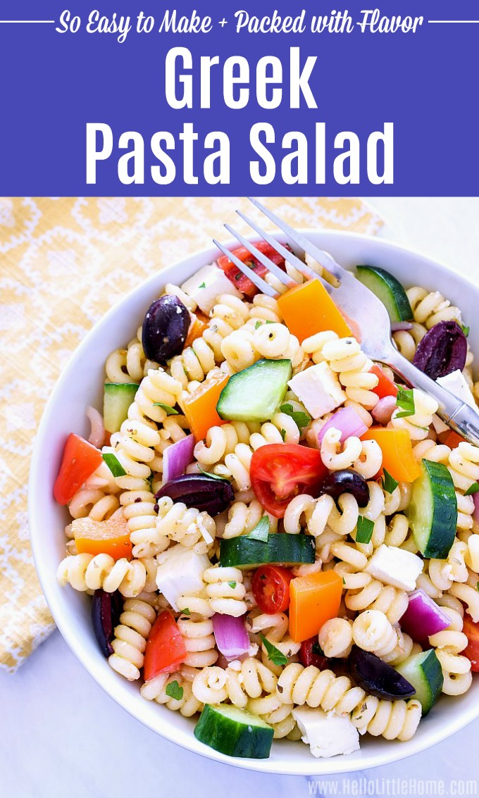 Easy Greek Pasta Salad recipe! This healthy Greek Pasta Salad with feta, Kalamata olives, tons of veggies, and a yummy Greek dressing is packed with flavor and ready fast. The perfect Cold Pasta Salad for a crowd, BBQ, party, meal prep, or dinner tonight! This Vegetarian Pasta Salad has authentic Greek flavors, and can easily be made vegan or gluten-free with simple swaps! | Hello Little Home #pasta #pastasalad #pastarecipes #vegetarian #vegetarianrecipes #sidedish #partyfood #healthyrecipes