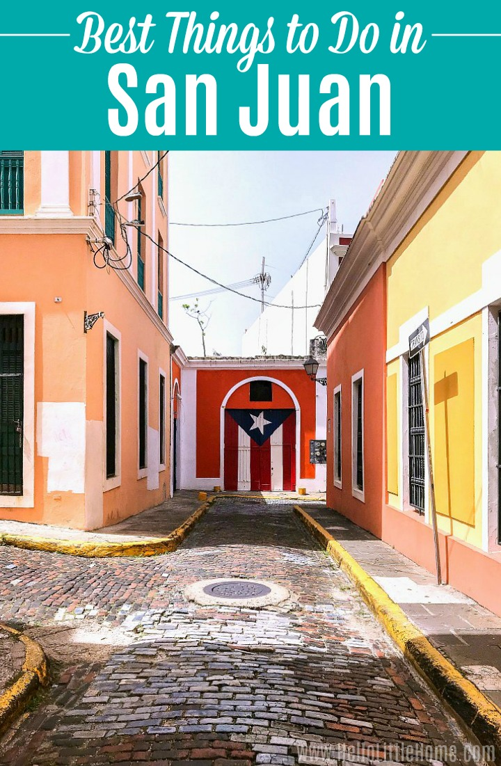 20+ Things to Do in San Juan, Puerto Rico
