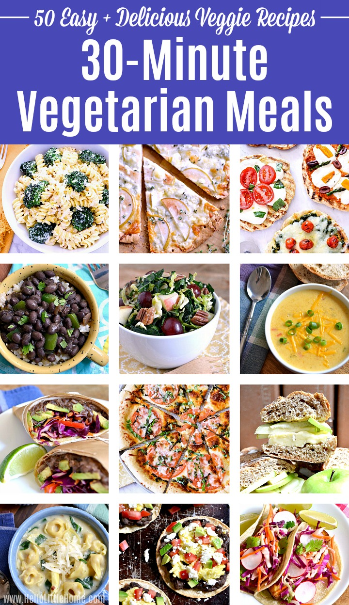 A photo collage of 30 minute vegetarian meals.