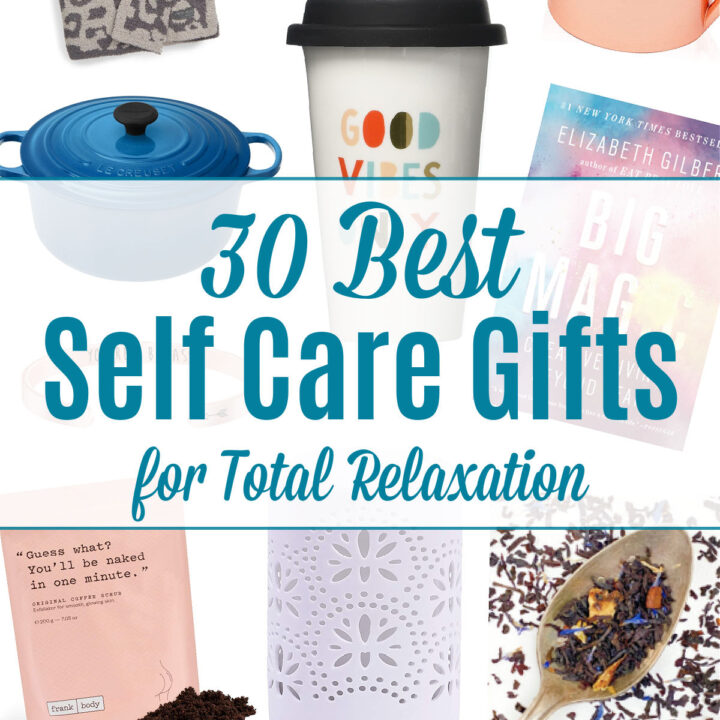 "A photo collage of various gifts with a ""30 best self care gifts"" text overlay."