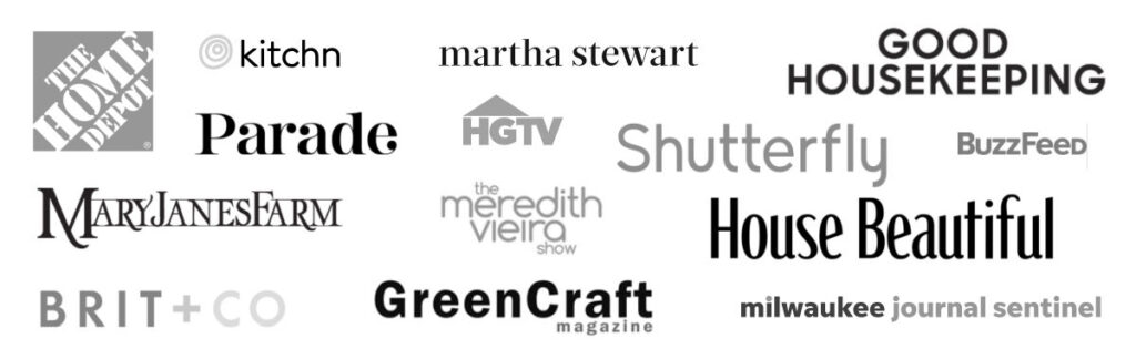 A graphic with logos from media outlets Hello Little Home has been featured by, including Martha Stewart, Home Depot, Good Housekeeping, House Beautiful, Parade, HGTV, BuzzFeed, and more..
