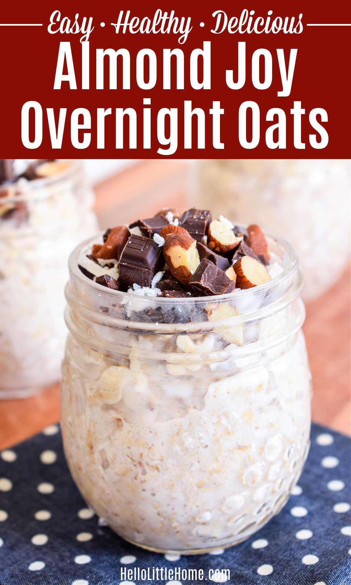 A closeup of the Almond Joy Overnight Oats in a mason jar on a polka dot napkin.